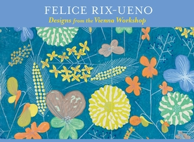 Felice Rix-Ueno: Designs from the Vienna Workshop Boxed Notecards