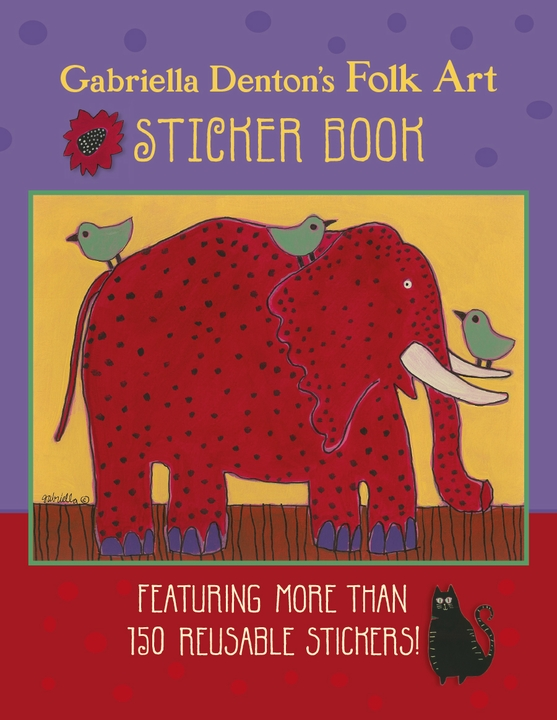 Gabriella Denton's Folk Art Sticker Book