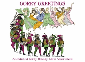 Gorey Greetings: An Edward Gorey Holiday Card Assortment