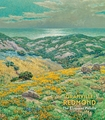 Granville Redmond: The Eloquent Palette