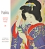 Haiku: Japanese Art and Poetry 2022 Wall Calendar