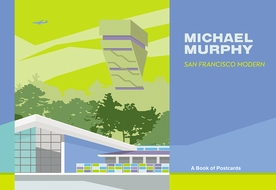 Michael Murphy: San Francisco Modern Book of Postcards