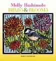 Molly Hashimoto: Birds & Blooms 2020 Mini Wall Calendar