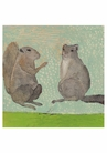 Mr. and Mrs. Squirrel (She has heard this story before) Notecard