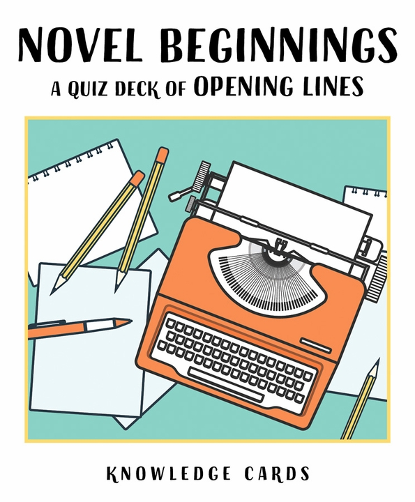 Novel Beginnings: A Quiz Deck of Opening Lines