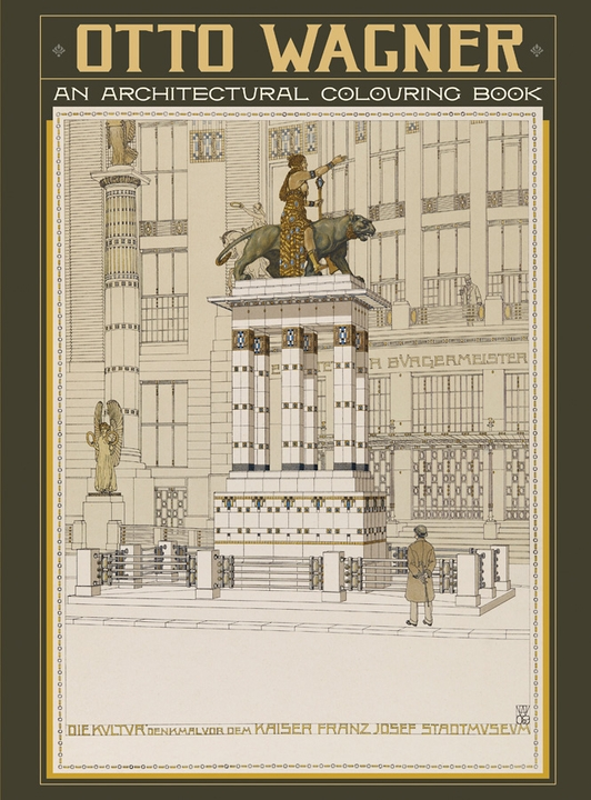 Otto Wagner: An Architectural Colouring Book