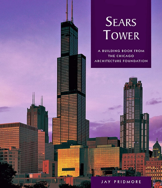 Sears Tower: A Building Book