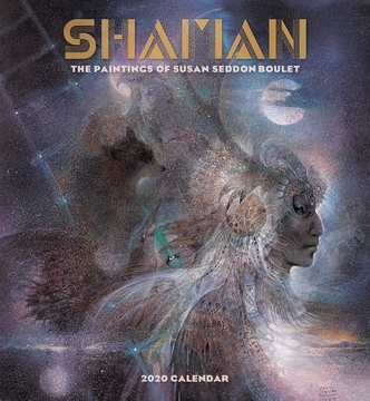 Shaman: Paintings of Susan Seddon Boulet 2020 Wall Calendar
