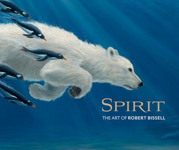 Spirit: The Art of Robert Bissell