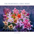 The Paintings of Eric Wert 2020 Wall Calendar