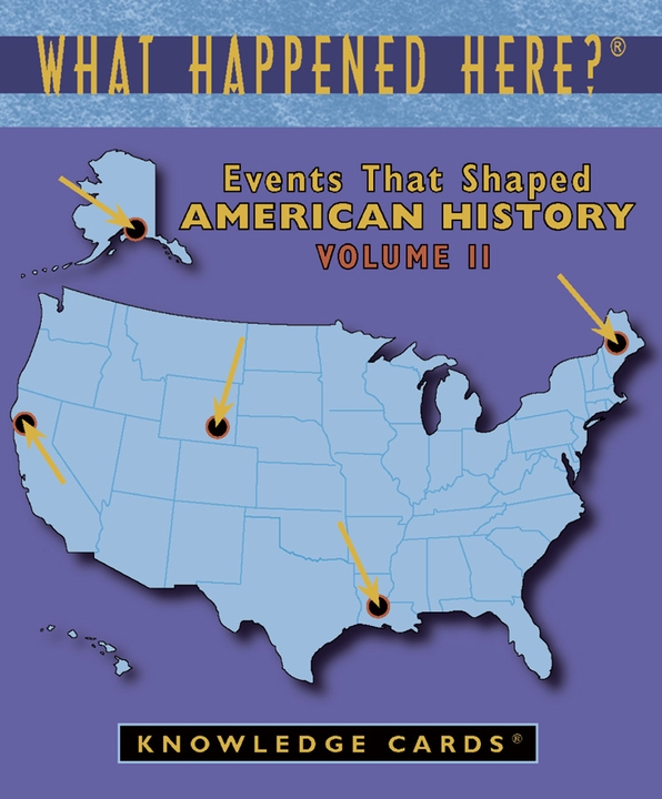 What Happened Here? Events That Shaped American History Vol. 2 Knowledge Cards