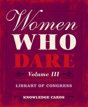Women Who Dare Volume III Knowledge Cards