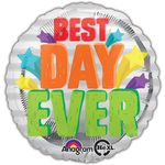 "17"" Best day Ever Helium Savers Balloon"