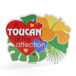 Toucan of my Affection Cardboard Sign