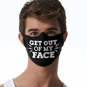 Out Of My Face Design Jersey Face Mask in 8 Color Options
