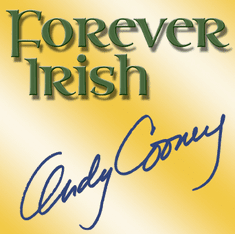 Andy Cooney - Forever Irish