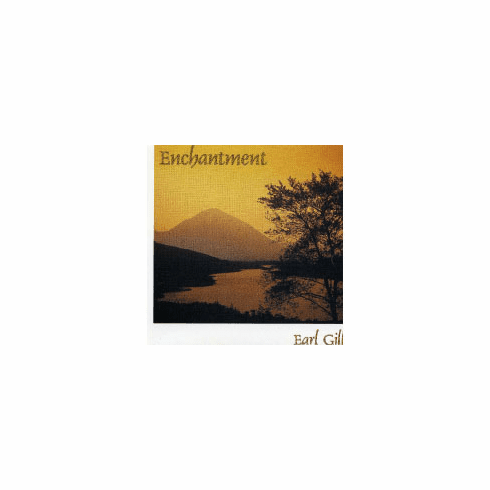 Earl Gill - Enchantment