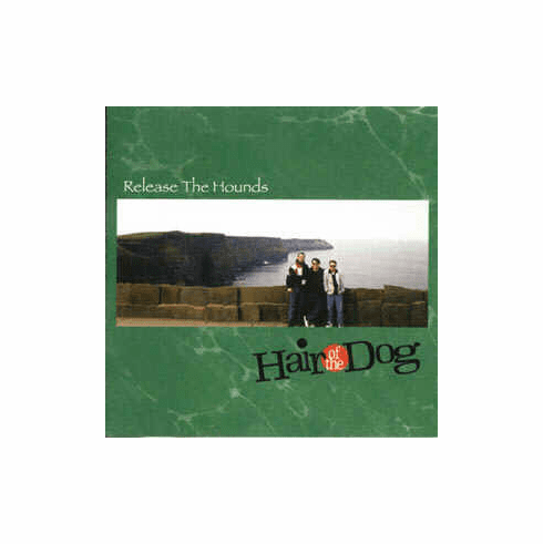 Hair of the Dog - Release the Hounds