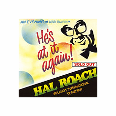 Hal Roach - He's At It Again