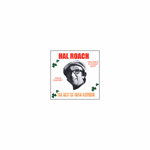 Hal Roach - The Best of Irish Humour
