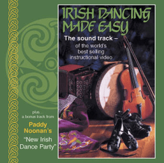 Irish Dancing Made Easy - The Soundtrack