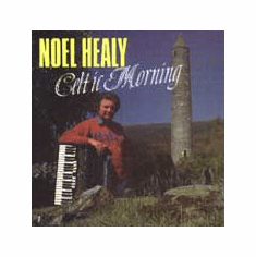 Noel Healy - Celtic Morning