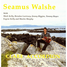 Seamus Walshe- Clare Accordian