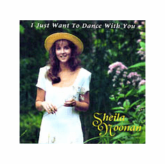 Sheila Noonan - I Just Want To Dance With You