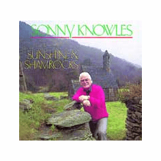 Sonny Knowles - Sunshine & Shamrocks