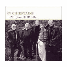 The Chieftains - Live From Dublin A Tribute to Derek Bell