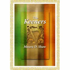 The Keeners - Maura D. Shaw