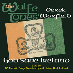 The WolfeTones' Derek Warfield   GOD SAVE IRELAND