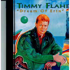 Timmy Flaherty- Dream of Erin