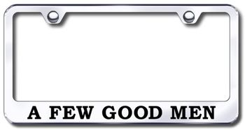 A Few Good Men Laser Etched Stainless Steel License Plate Frame