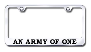 Army of One Laser Etched Stainless Steel License Plate Frame