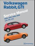 Bentley Volkswagen Rabbit & GTI Service Manual (2006-2009)