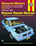 Buick Century, Chevrolet Celebrity, Olds Ciera/Cutlass Cruiser and Pontiac 6000 Haynes Repair Manual (1982 - 1996)