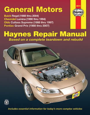 Buick Regal Chevrolet Lumina Olds Cutlass Supreme & Pontiac Grand Prix Haynes Repair Manual (1988-2007)