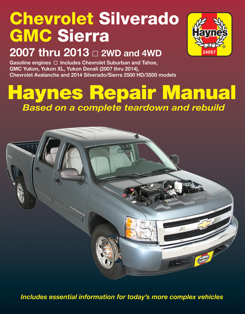 Chevy Silverado Avalanche Suburban Tahoe and GMC Sierra & Yukon Haynes Repair Manual (2007-2014)