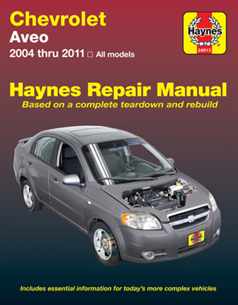 Chevrolet Aveo Haynes Repair Manual (2004-2011)