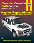 Chevy Colorado & GMC Canyon Haynes Repair Manual (2004-2012)