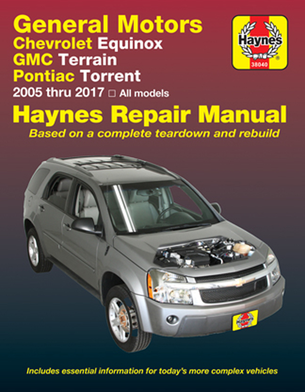 Chevrolet Equinox & Pontiac Torrent Haynes Repair Manual (2005-2017)
