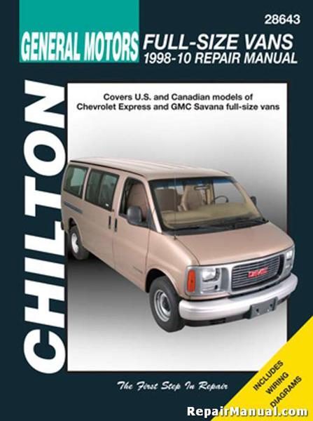 Chevrolet Express GMC Savana Full-Size Van Repair Manual (1998-2010)