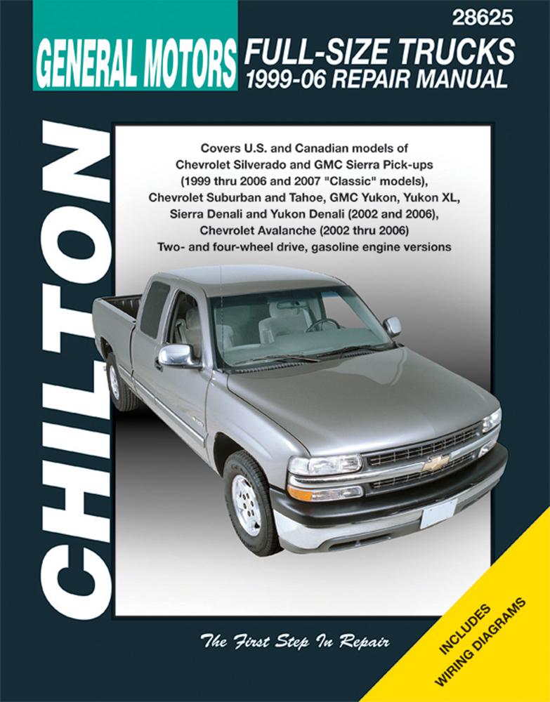 GM Avalanche Silverado Sierra Suburban Tahoe & Yukon Chilton Repair Manual (1999-2006)