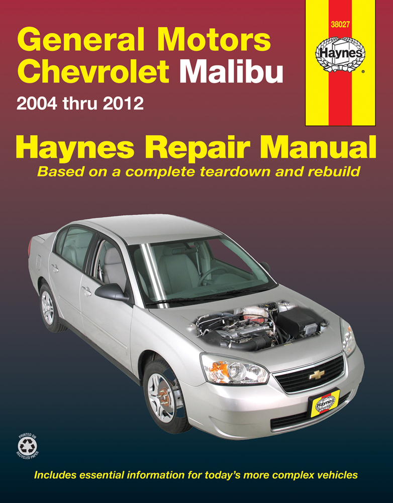 Chevrolet Malibu Haynes Repair Manual (2004-2012)