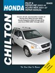 Chilton Repair Manual For Acura MDX & Honda Pilot and Ridgeline (2001-2014)