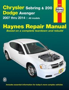 Chrysler Sebring, 200 & Dodge Avenger Haynes Repair Manual (2007-2014)