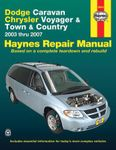 Dodge Caravan, Chrysler Voyager & Town and Country Haynes Repair Manual (2003-2007)
