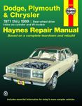 Dodge, Plymouth, & Chrysler Rear Wheel Drive Haynes Repair Manual (1971-1989)