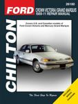 Ford Crown Victoria & Mercury Grand Marquis Chilton Repair Manual (1989-2011)
